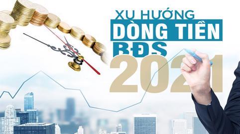 """Thị trường bất động sản 2021: """"Thận trọng nửa đầu năm, bứt phá vào cuối năm"""""""